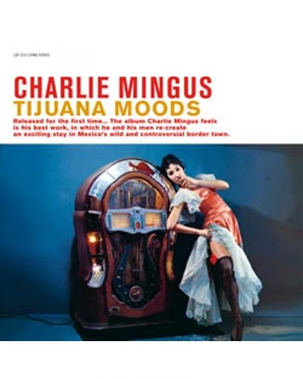 disque vinyle audiophile charlie mingus tijuanna moods