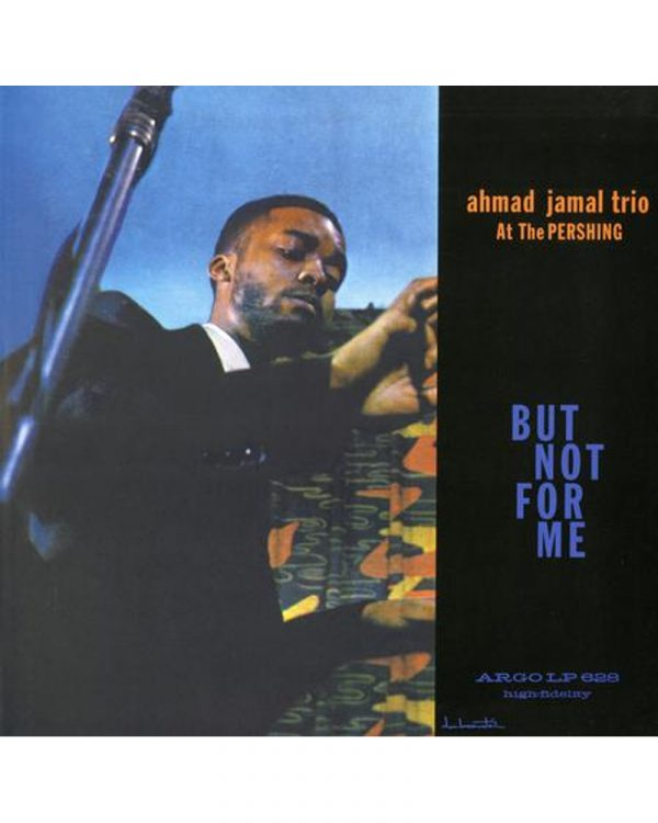 disque vinyle audiophile But Not for Me amhad Jamal Trio at the pershing