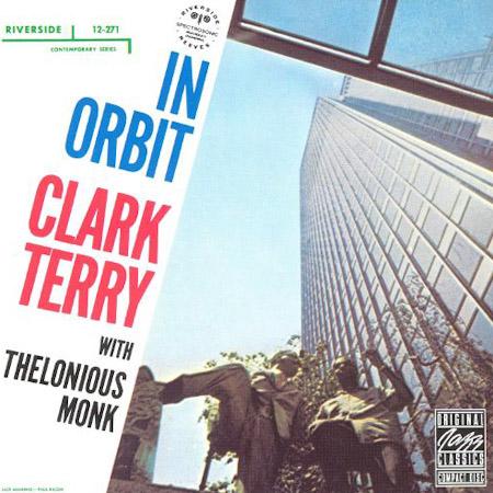 Clark terry thelonious monk in orbit original jazz classics vinyle audiophile